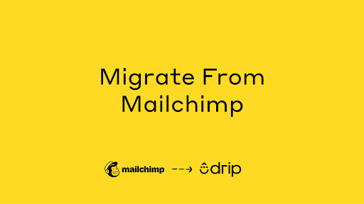 Migrate From Mailchimp