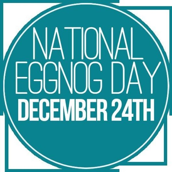 National EggNog Day ~~~ December 24th   Don't forget to celebrate with some tasty delicious...