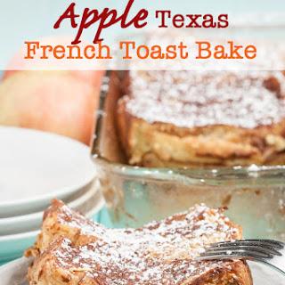 Apple Texas French Toast Bake.