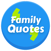 Most Famous Family Quotes