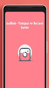 insMob Kılavuz Guide - Takipçi ve Beğeni for PC-Windows 7,8,10 and Mac apk screenshot 1