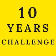 10 Years Challenge 2019 - Photo Editor App - #10YC