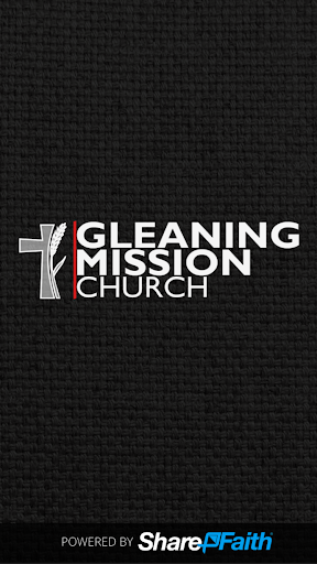 Gleaning Mission
