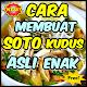 Download Cara Membuat Soto Kudus Asli Enak & Sedap For PC Windows and Mac