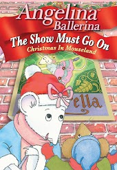 Angelina Ballerina: The Show Must Go On—Christmas in Mouseland