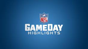NFL GameDay Highlights thumbnail