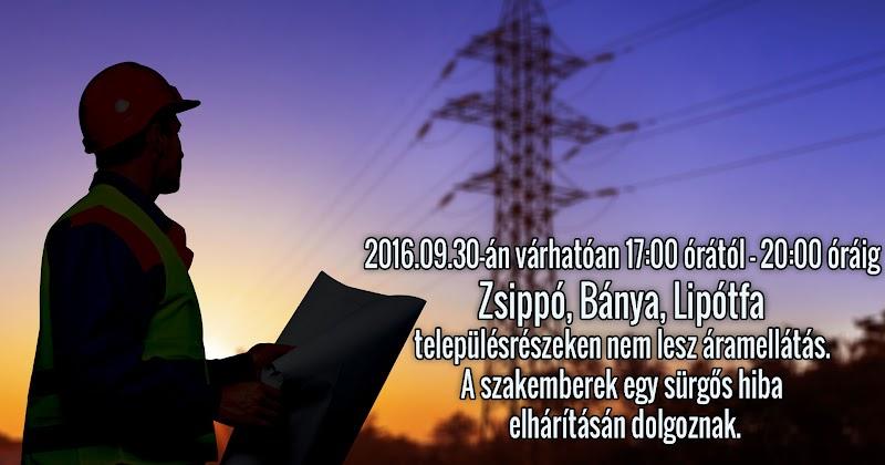 Áramkimaradás Zsippó Bánya Lipótfa 2016.09.30