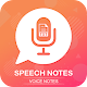 Download Speech notes - Speech To Text Converter For PC Windows and Mac