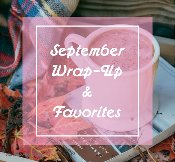 September Wrap-Up & Favorites