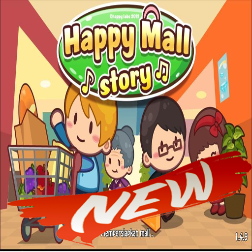 Guide happy Mall Story