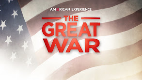 American Experience: The Great War thumbnail