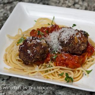 Spaghetti and Venison Meatballs.