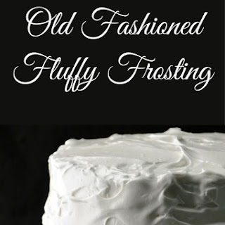 Old Fashioned Fluffy Frosting.