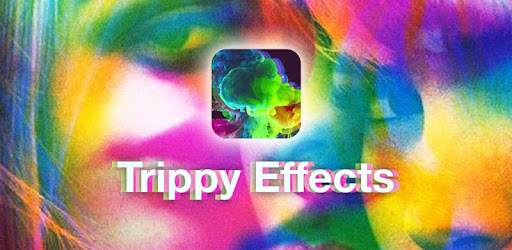 Trippy Effects- Digital Art & Aesthetic Filters for PC