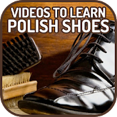 Videos to Learn Polish Shoes