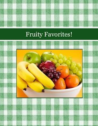 Fruity Favorites!