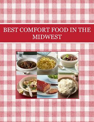 BEST COMFORT FOOD IN THE MIDWEST
