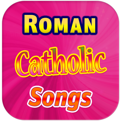 Roman Catholic Songs - Apps on Google Play