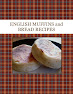 ENGLISH MUFFINS and BREAD RECIPES