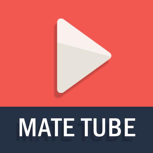 Mate Tube for YouTube