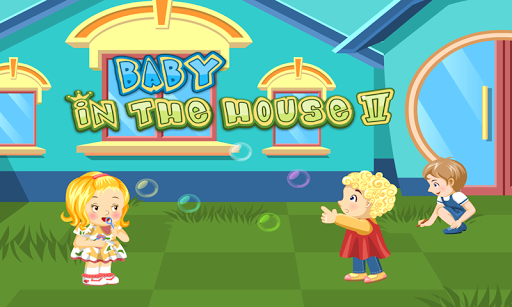 Baby in the House 2 - 유아 게임