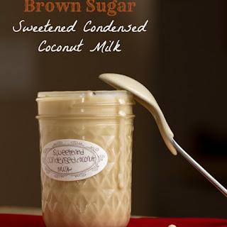 Brown Sugar Sweetened Condensed Coconut Milk.