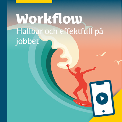 Workflow – Hållbar och effektfull på jobbet (e-kurs)