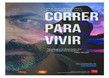 """En el Día Mundial del Mieloma Múltiple no te pierdas hoy el documental """"CORRER PARA VIVIR"""""""