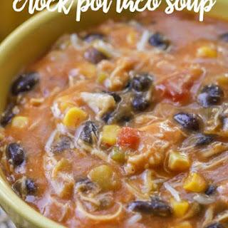 Crock Pot Taco Soup.
