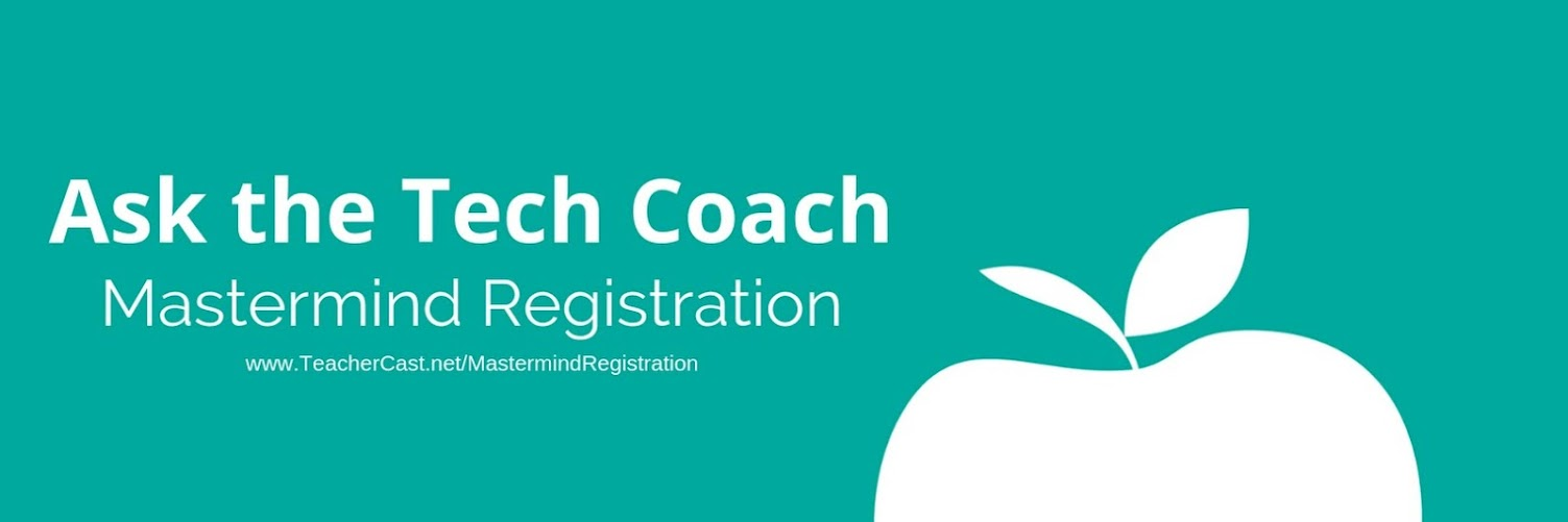 TeacherCast Tech Coaching Mastermind 2019