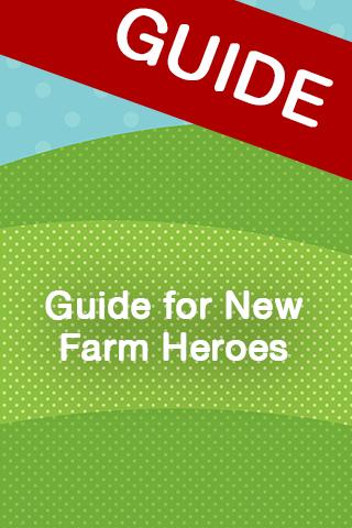 Guide for New Farm Heroes
