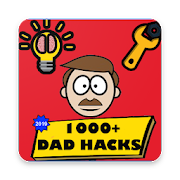 Dad Hacks- Amazing Life Hacks