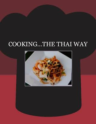COOKING...THE THAI WAY