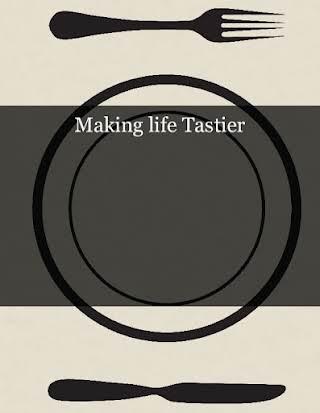 Making life Tastier