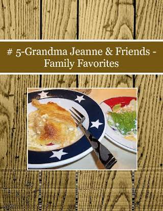 # 5-Grandma Jeanne & Friends - Family Favorites