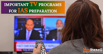 Important TV Programmes for IAS Preparation