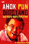 """""""Ahok Pun Digoyang - Monang Siahaan"""""""