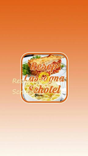 Resep Lassagna Schotel