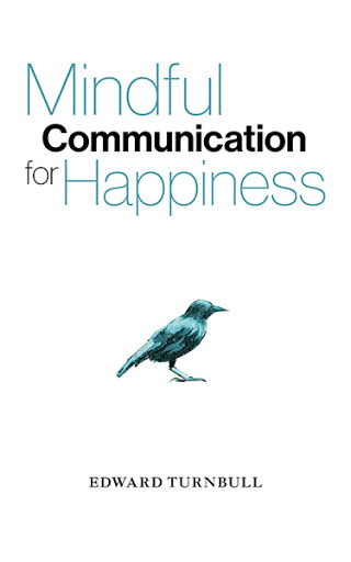 Mindful Communication for Happiness cover