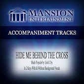 Hide Me Behind the Cross (Accompaniment Track)