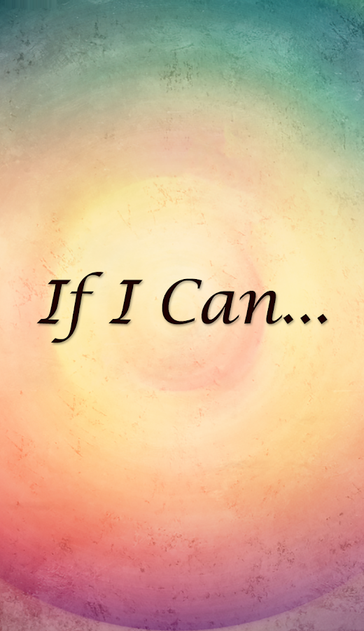 IF I Can…- screenshot