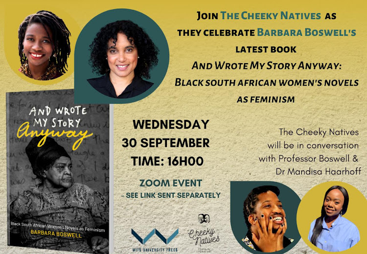 Join The Cheeky Natives and Wits University Press for the virtual launch of Barbara Boswell's 'And Wrote My Story Anyway' on September 30.