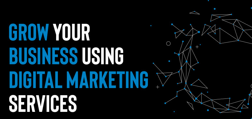 Growing Your Business With Digital Marketing
