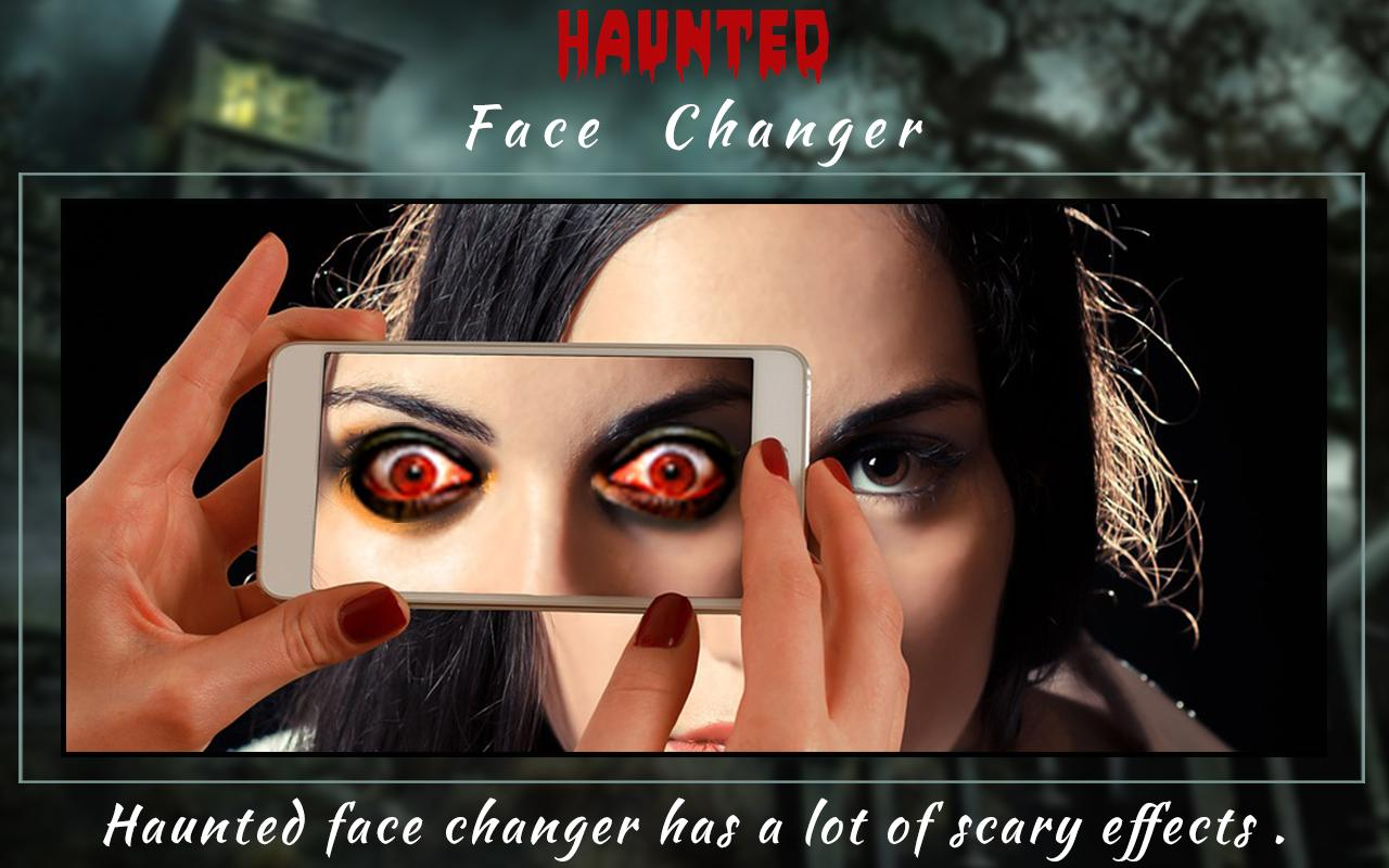 Haunted Face Changer - Make Haunted Faces- screenshot