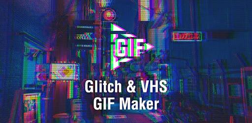 Glitch GIF Maker - VHS & Glitch GIF Effects Editor - Apps on