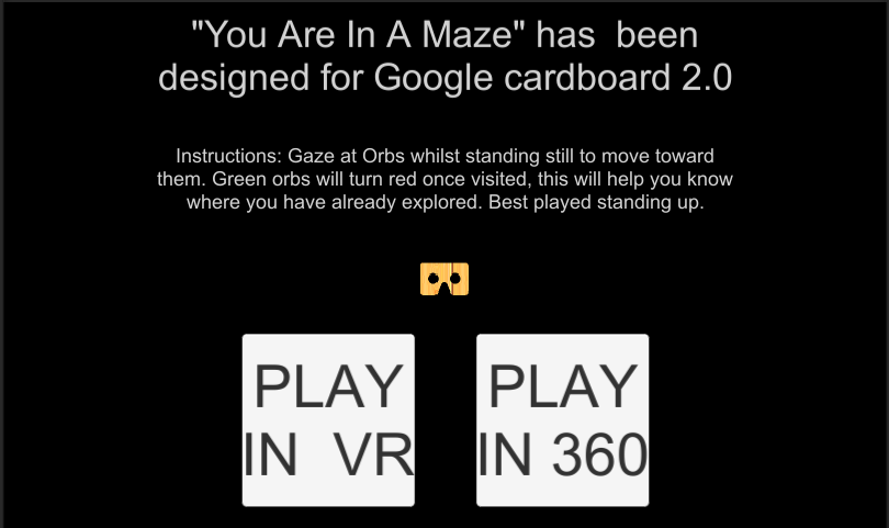 You Are In A Maze : VR- screenshot