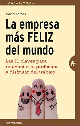 Mejores libros de liderazgo: La empresa más feliz del mundo