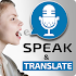 Speak and Translate - Voice Typing with Translator4.8 (Pro) (Mod)