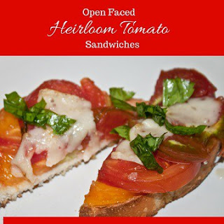 Open Face Heirloom Tomato Sandwiches