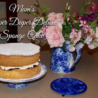 Mum's Super Duper Deluxe Sponge Cake.